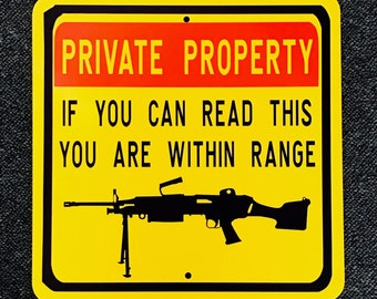 12 inch by 12 inch Private Property metal Outdoor/Indoor Sign.  Awesome Funny Sign.
