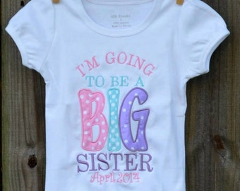 Personalized I'm Going to Be A Big Sister Brother Applique Shirt or Bodysuit Girl or Boy