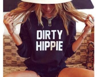 Dirty Hippie Crewneck Sweatshirt