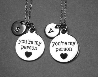 You're my person necklace, friendship necklace, my person necklace, your my person gift, best friend necklace, personalized, initial jewelry