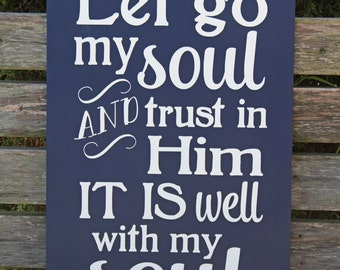 It is Well with My Soul  Distressed Hand Painted Wooden Sign