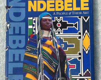 Ndebele A People and Their Art, hardback book