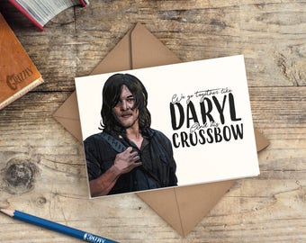 The Walking Dead Valentines Card | Daryl Dixon Valentines Card | We go together like Daryl and his crossbow