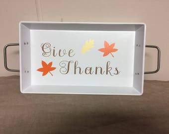 """Thanksgiving Tray """"Give Thanks"""""""