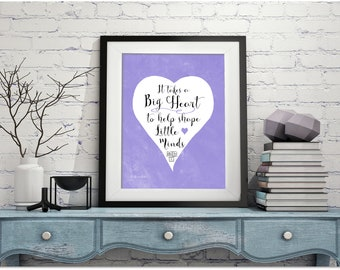 It takes a big heart to shape little minds, Purple Printable teacher appreciation gift, diy thank you card Classroom Decor jpg pdf 5x7 14x18