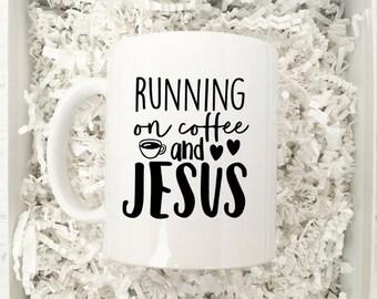 Running on Coffee and Jesus Mug / Coffee Mug Gift / Funny Mug / Mug Gift / Christian Mug / Coffee and Jesus / Bible Verse Mug