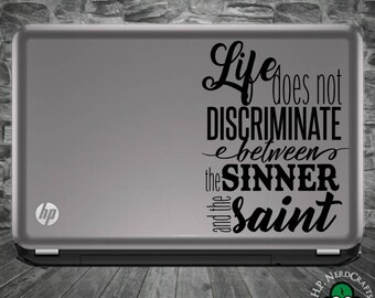 Life Does Not Discriminate Hamilton Decal