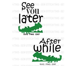 See You Later Alligator for Baby , Toddler , Twins, Siblings, Friends , See