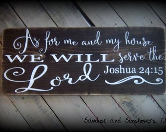 Large Wooden Sign, Bible Verse Sign, Scripture Sign, Religious Quote, As for me and my house we will serve the Lord,Joshua 24 15,Rustic Sign