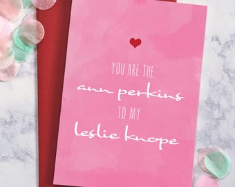 Cute Galentine Card - You Are The Ann Perkins To My Leslie Knope Valentine's Day Card - Greeting Card - Galentine's Day Card-Ready to Ship