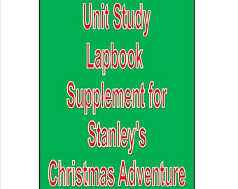 Flat Stanley Christmas Adventure Supplement lapbook unit study lesson plans