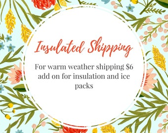 Warm weather shipping