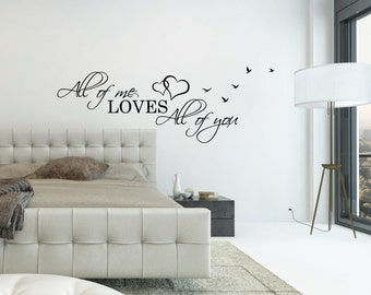 Above Bed Wall Decal Quote   All Of Me Loves All Of You L Over Bed Sticker  | Bedroom Wall Decor Hearts Birds | Bedroom Wall Decal Love Quote