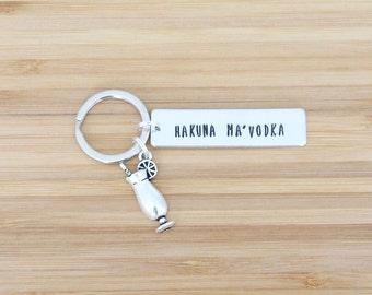 hand stamped keychain   hakuna ma'vodka