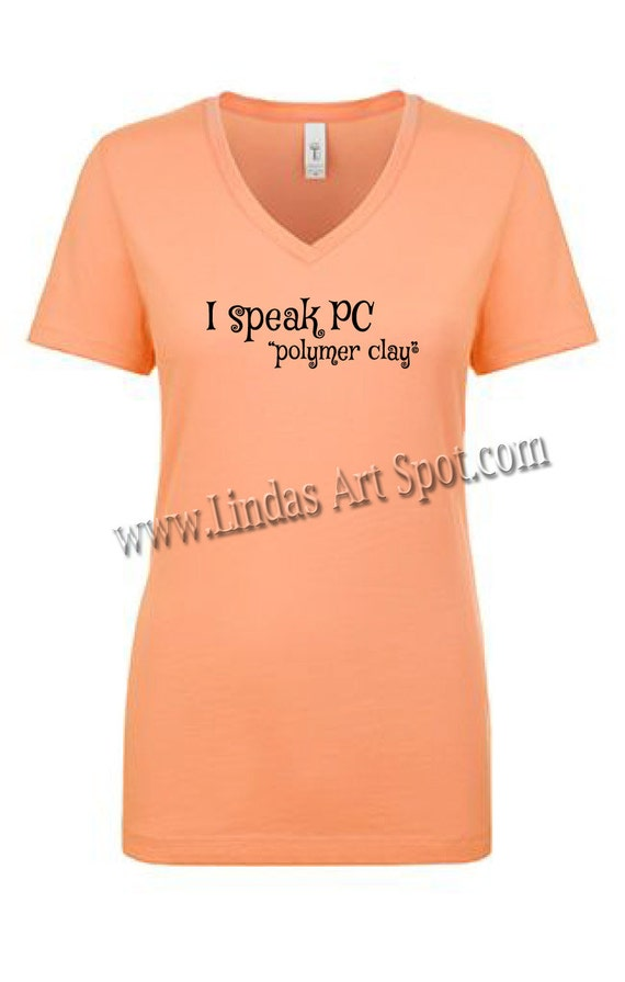 "I speak PC ""polymer clay(C) This light orange sporty black V neck t shirt is perfect gift for the polymer clay lover"