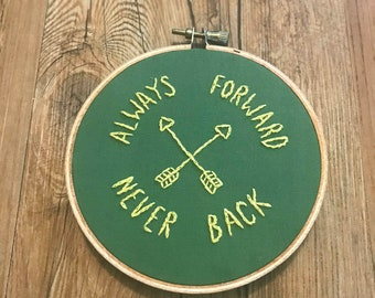Always Forward Never Back - 4 Inch Embroidery Hoop
