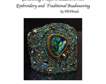 Atlantis Cuff Tutorial - Combining Freeform Beadwork, Embroidery and Traditional Beadweaving