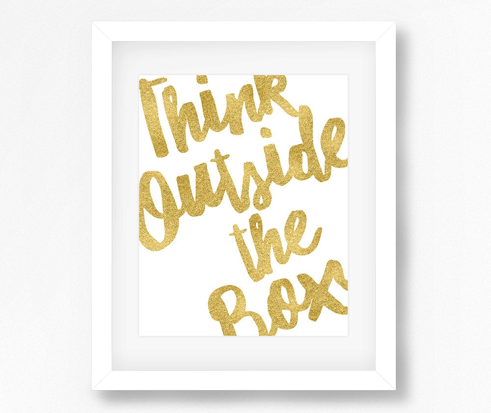 Think Outside the Box Quote Inspirational Quotes Gold