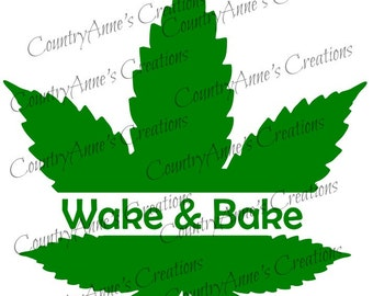 SVG PNG DXF Eps Ai Wpc Cut file for Silhouette, Cricut, Pazzles - Wake & Bake svg