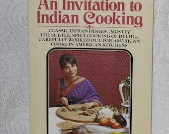 An Invitation to Indian Cooking by Madhur Jaffrey Ethnic Cookbook India Delhi