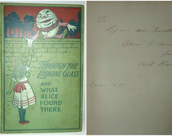 1899 Lewis Carroll, Through the Looking-Glass and What Alice Found There + The Hunting of the Snark First Edition Thus