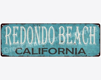 Redondo Beach California Blue Vintage Look Reproduction Metal Sign 6x18 6180331