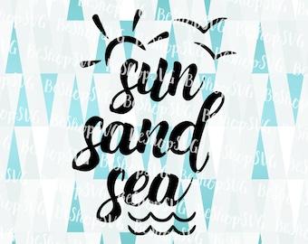 Sun Sand Sea SVG, Summer SVG, Sunshine SVG, Beach Svg, Ocean Svg, Instant download, Vacation Svg, Eps - Dxf - Png - Svg