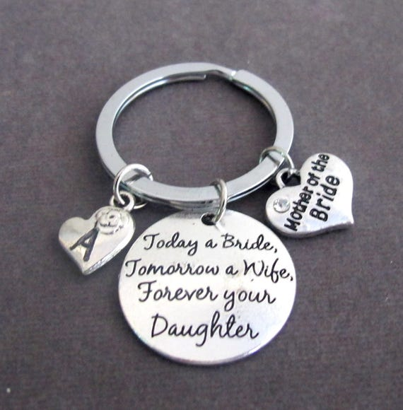 Today a Bride Tomorrow a Wife Forever your daughter KeyChain,Mother of Bride,Father of Bride,Mom Jewelry,Wedding gift,Free Shipping In USA
