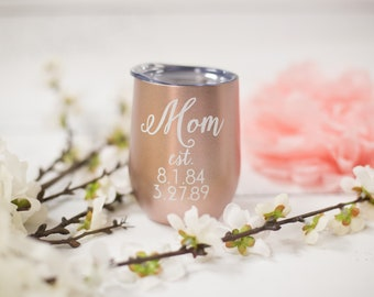 Mom est. glass. Personalized Rose gold Swig stainless steel stemless. Custom mothers day gift. Personalized cup with mom est kids birthdates