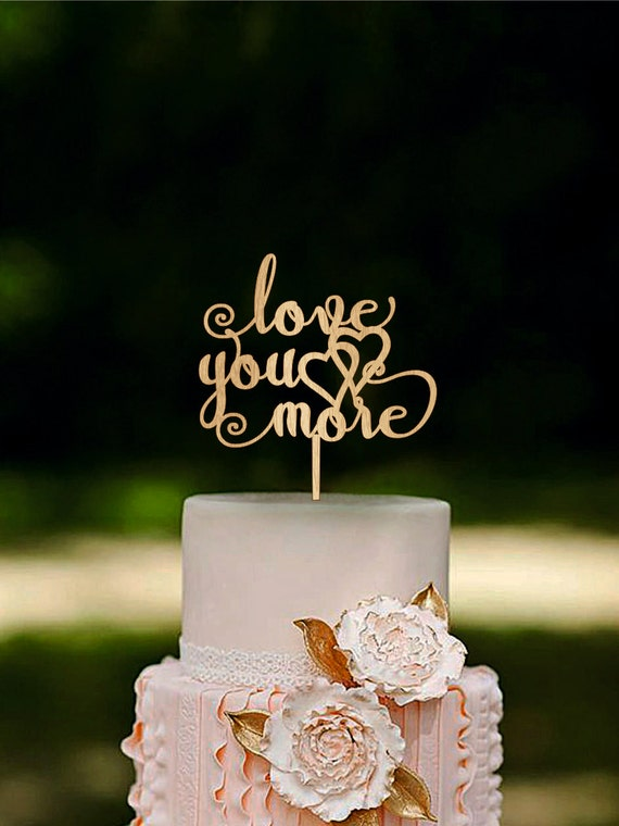 gold wedding cake topper australia you more wedding cake topper gold you more wooden 14834