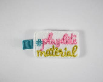 NEW hashtag playdate matieral handmade embroidered hair clip