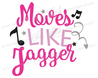 Moves like jagger SVG, dancing, hip hop, R&B Cutting File, Cameo Cut File, Girls clothes Vinyl Cut file