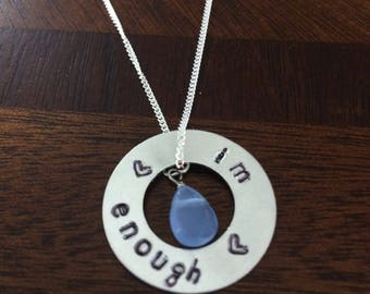 """Custom Circle Washer necklace -hand stamped/ sterlintg silver chain """"I'm enough"""""""