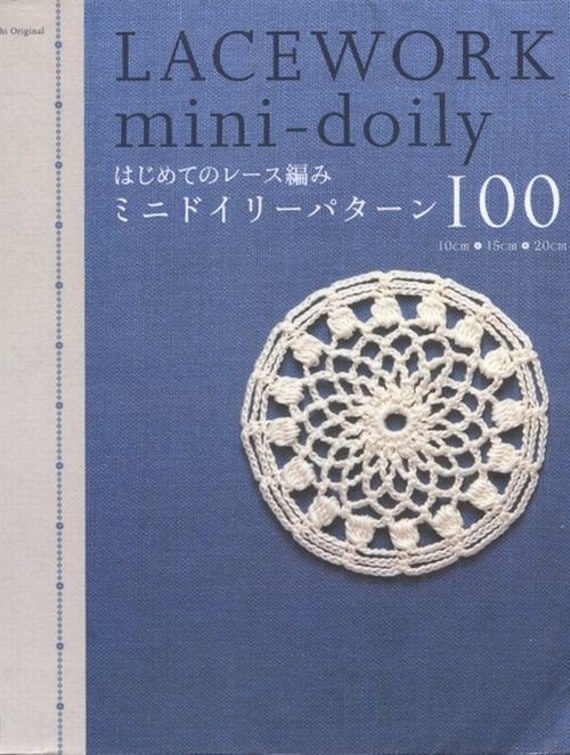 Spitzen Mini Deckchen 100 japanische Häkelanleitung Spitze