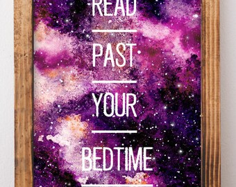 DIGITAL ART: Read Past Your Bedtime, Reader Gifts, Gifts for Readers, Love Reading, Galaxy Art Prints, Celestial Watercolor, Toddler room