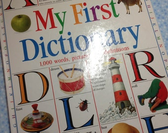 Vintage Children's Book, Children's Dictionary Book,  My First Dictionary, 1993, Betty Root, Child's  Picture Dictionary