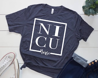 Nurse Shirts, Nicu, NICU Shirts, Nurse Shirts for Women, Registered Nurse, Nurse Gift Ideas, Nurse Practitioner, Nurse Graduation, RN, LPN