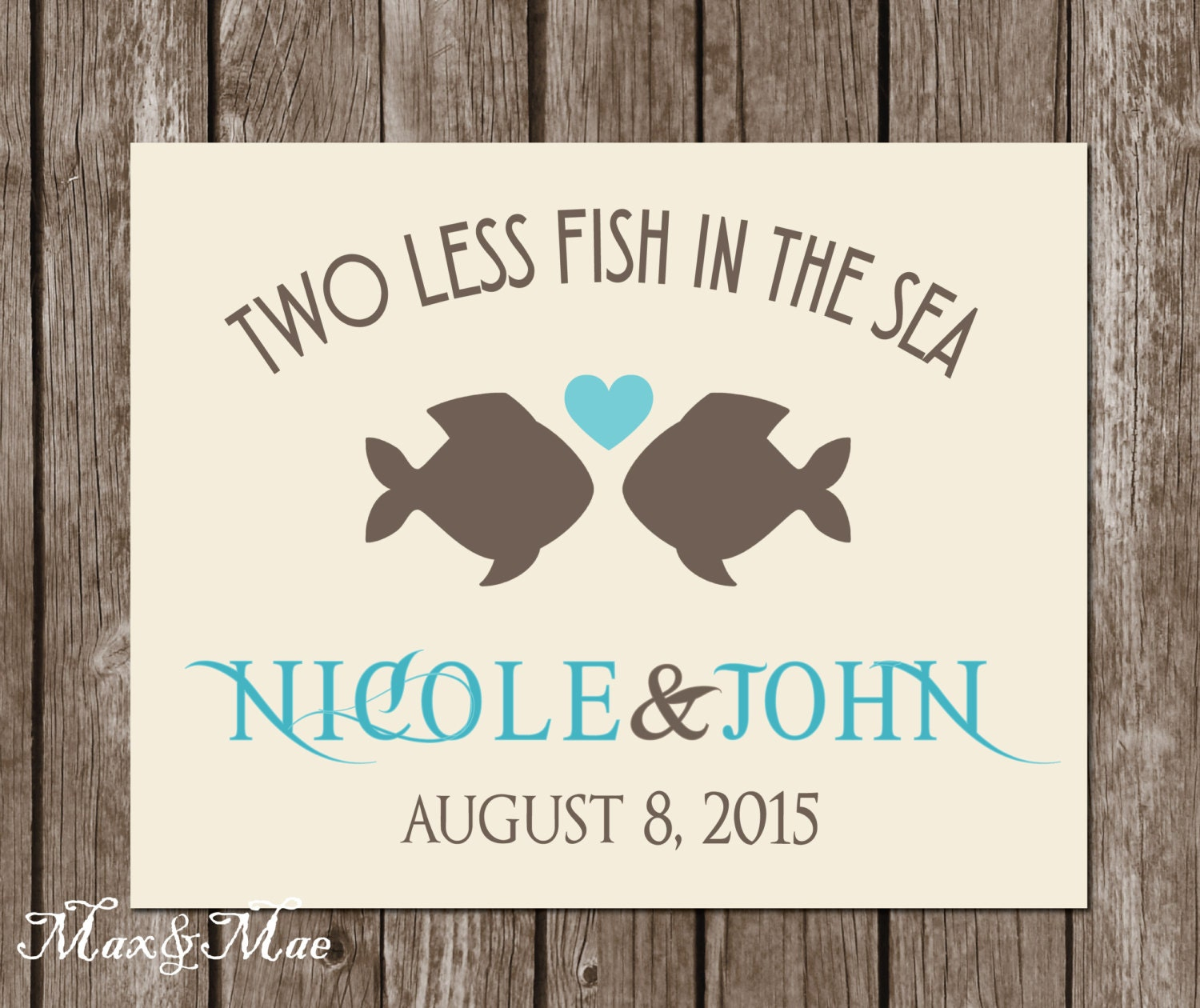 Two Less FIsh In The Sea Sign Nautical Bridal Shower Sign