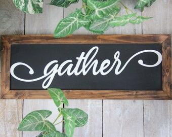 Rustic Gather Wood Sign Thanksgiving Sign Living Room Entryway Sign Magnolia Farm Farmhouse Decor Fixer Upper Joanna Gaines Magnolia Market