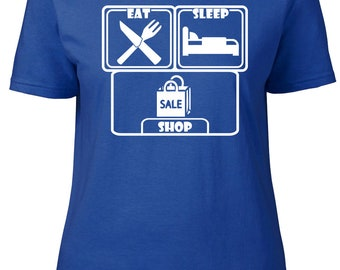 Eat. Sleep. Shop. Ladies semi-fitted t-shirt.