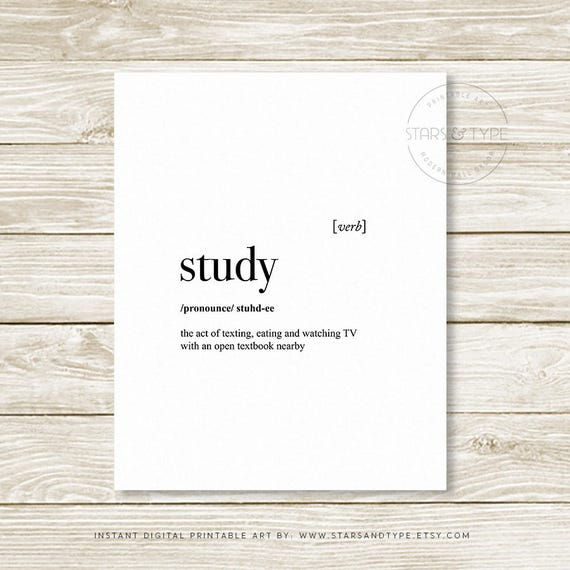Study dictionary definition meaning dorm student decor uni study dictionary definition meaning dorm student decor uni college funny quote art printable wall art study quote digital print design stopboris Gallery