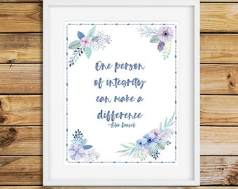 Elie Wiesel quote printable wall art, integrity quote print, instant download, 11x14, A4, 5x7, make a difference, life motto, gallery wall