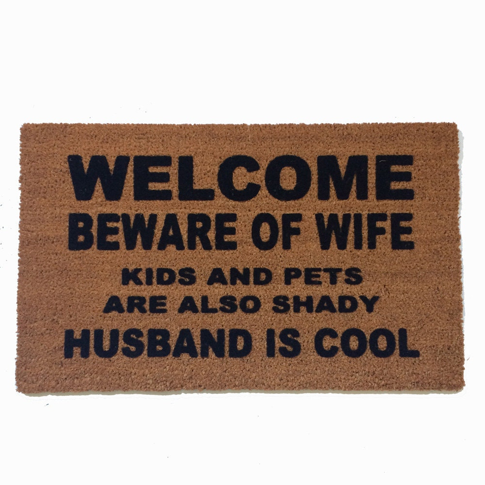 Husband is COOL™ beware of wife funny doormat gifts for