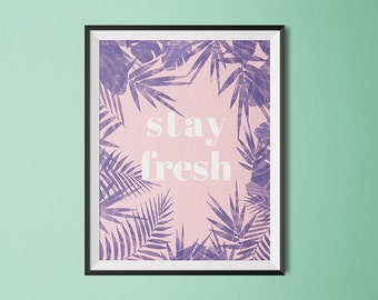 Tropical wall art, summer quote, tropical leaf pattern, banana leaves art, tropical leaves, floral print, boho quote art, dorm decor, gift