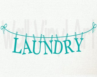 Laundry Clothes Line, Saying, Laundry,Laundry Room, Mud Room, Vinyl Decal- Wall Art, Home Decor