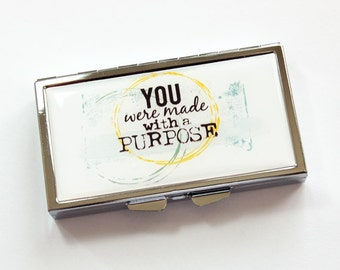 Pill case, 7 day, 7 sections, Pill box, You were made with a purpose, Inspirational Saying, Inspirational Words, Kellys Magnets (3853)