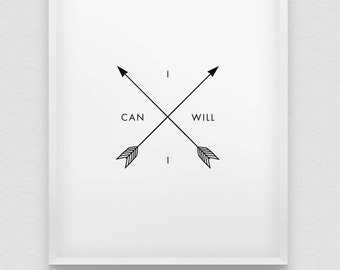 I can I will print // motivational poster // inspirational black and white home decor print // typographic wall art // I can and I will