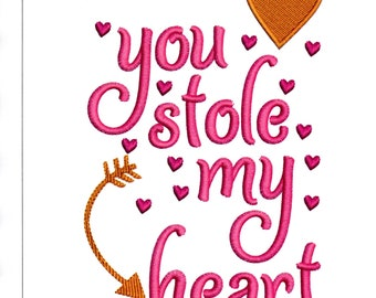Embroidery Designs You Stole My Heart Love Sayings