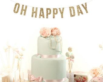 OH HAPPY DAY Wedding Glitter Garland. Custom Adult Birthday Decor. Hanging Garland