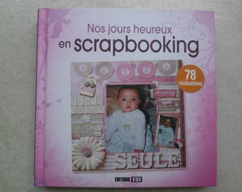 our happy days scrapbooking 78 models
